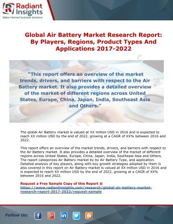 Air Battery Market Research Report By Players, Regions And Applications 2017-2022