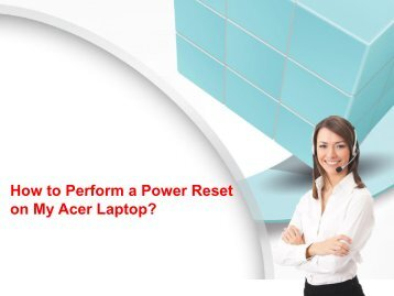 How to Perform a Power Reset on My Acer Laptop?