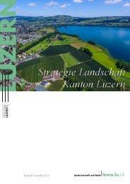 Strategie Landschaft Kanton Luzern