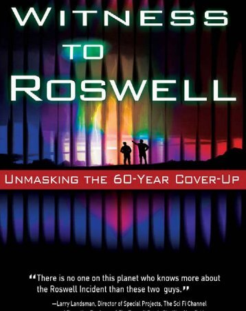 Witness to Roswell - Donald Schmitt and Thomas Carey