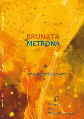 BRUNATA METRONA - Winfried Lucassen