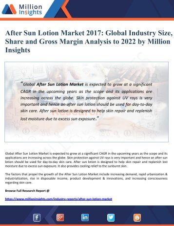 After Sun Lotion Market 2017 Global Industry Size, Share and Gross Margin Analysis to 2022 by Million Insights