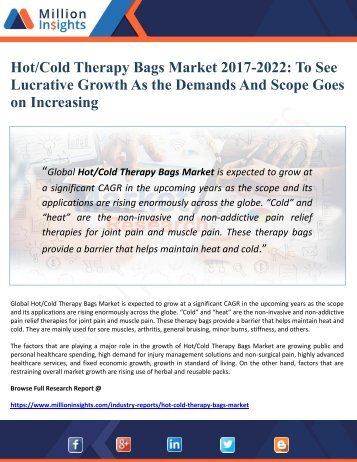 Hot Cold Therapy Bags Market 2017-2022 To See Lucrative Growth As the Demands And Scope Goes    on Increasing