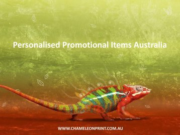Personalised Promotional Items Australia - Chameleon Print Group