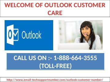 Call at 1-888-664-3555 Outlook customer care number to configure your Outlook mail with other email clients