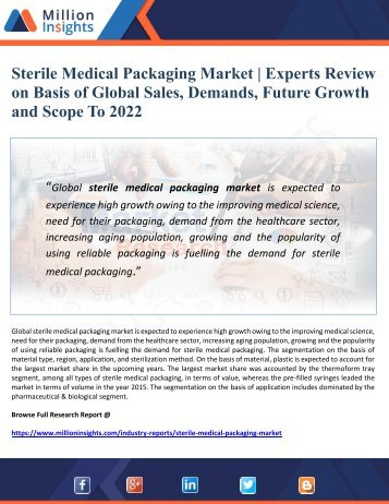 Sterile Medical Packaging Market  Experts Review on Basis of Global Sales, Demands, Future Growth  and Scope To 2022