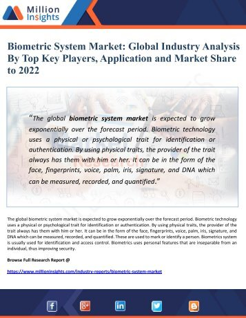 Biometric System Market Global Industry Analysis  By Top Key Players, Application and Market Share      to 2022