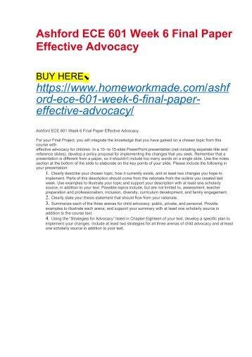 Ashford ECE 601 Week 6 Final Paper Effective Advocacy