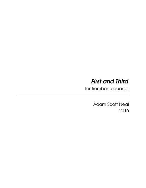 First and Third (trombone quartet, music score)