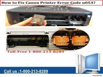 Fix Canon Printer Error Code u053 by 1-800-213-8289