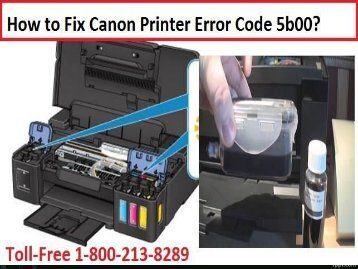 Fix Canon Printer Error Code 5b00 by 18002138289