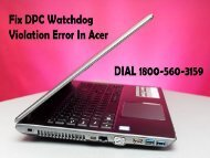 18005603159 How To Fix DPC Watchdog Violation Error In Acer