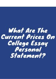 What Are the Currents Prices on College Essay Personal Statement?