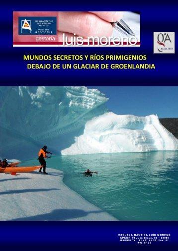 MUNDOS SECRETOS Y RÍOS PRIMIGENIOS DEBAJO DE UN GLACIAR DE GROENLANDIA - Nauticalnewstoday