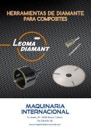 HERRAMIENTAS DE CORTE DE DIAMANTE ELECTRODEPOSITADO LEOMA DIAMANT - MAQUINARIA INTERNACIONAL