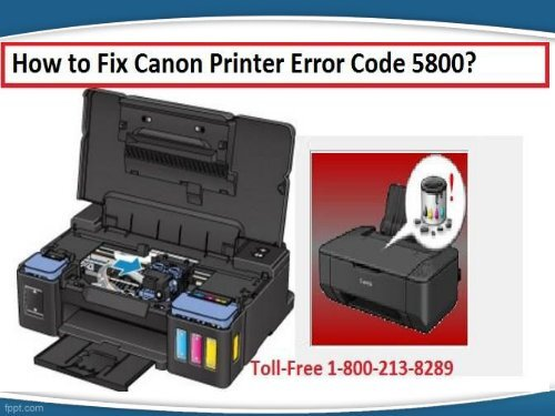 Fix Canon Printer Error Code 5800 by dialing 18002138289