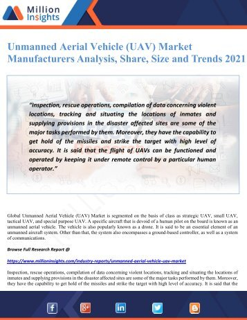 Unmanned Aerial Vehicle (UAV) Market Manufacturers Analysis, Share, Size and Trends 2021