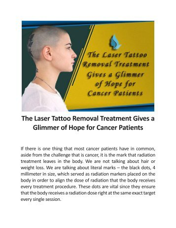 The Laser Tattoo Removal Treatment Gives A Glimmer Of Hope For Cancer Patients.docx