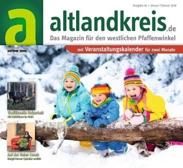 Altlandkreis Ausgabe Januar/Februar 2018 - Das Magazin für den westlichen Pfaffenwinkel