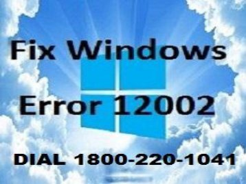 Call 1866-218-3197 to Fix Windows Error 12002