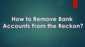 How To Remove Bank Accounts From Reckon?