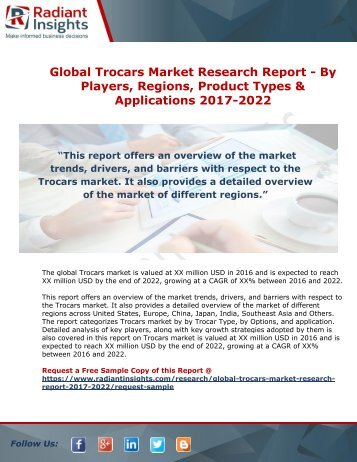 Global Trocars Market Research Report - By Players, Regions, Product Types And Applications 2017-2022
