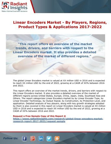 Linear Encoders Market - By Players, Regions, Product Types And Applications 2017-2022