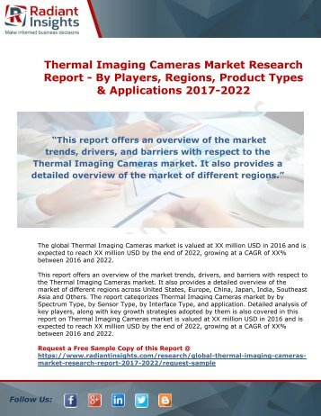 Thermal Imaging Cameras Market Research Report - By Players, Regions, Product Types And Applications 2017-2022