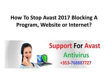 How To Stop Avast 2017 Blocking A Program, Website or Internet
