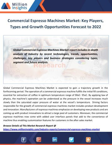 Commercial Espresso Machines Market Key Players, Types and Growth Opportunities Forecast to 2022
