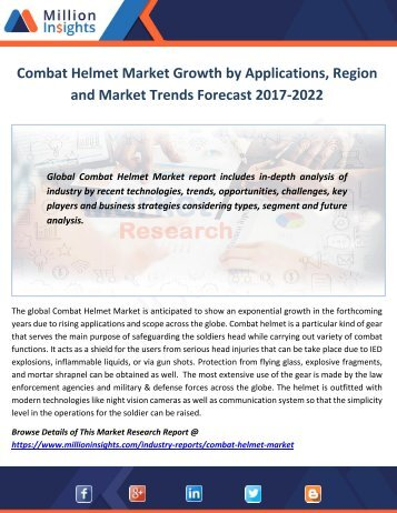 Combat Helmet Market Growth by Applications, Region and Market Trends Forecast 2017-2022