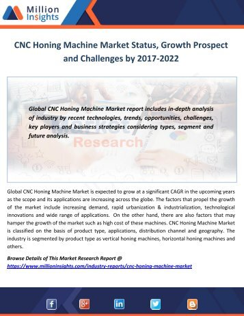 CNC Honing Machine Market Status, Growth Prospect and Challenges by 2017-2022
