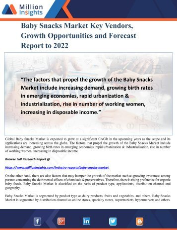 Baby Snacks Market Key Vendors, Growth Opportunities and Forecast Report to 2022