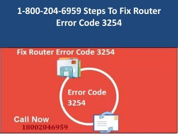 1-800-204-6959 Steps To Fix Router Error Code 3254