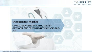 Optogenetics Market - Global Industry Insights, Trends, Outlook, And Analysis, 2017-2025