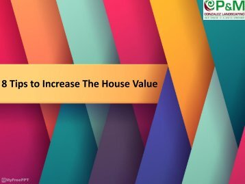 8 Tips to Increase The House Value