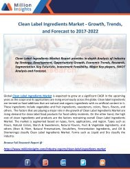 Clean Label Ingredients Market - Growth, Trends, and Forecast to 2017-2022