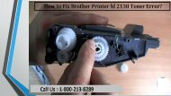 By 1-800-213-8289 Fix Brother Printer hl 2130 Toner Error