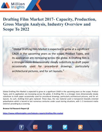 Drafting Film Market 2017- Capacity, Production, Gross Margin Analysis, Industry Overview and    Scope To 2022