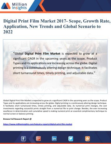 Digital Print Film Market 2017- Scope, Growth Rate, Application, New Trends and Global Scenario to  2022