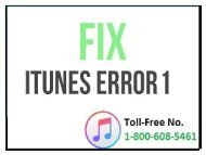 Call 1-800-608-5461 to Fix iTunes Error 1 While Restoring iPhone/ iPad