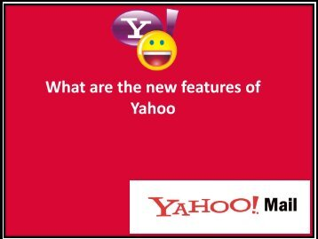 What are the new features of Yahoo?