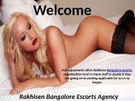 Top Escorts Agency in Bangalore by Rakhisen 8123770473