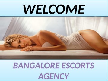 Spend your vacation with Bangalore Escorts Models 8123770473 for full time sex.