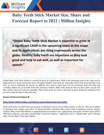 Baby Teeth Stick Market Size, Share and Forecast Report to 2022 Million Insights
