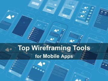 Top Wireframing Tools for Mobile Apps