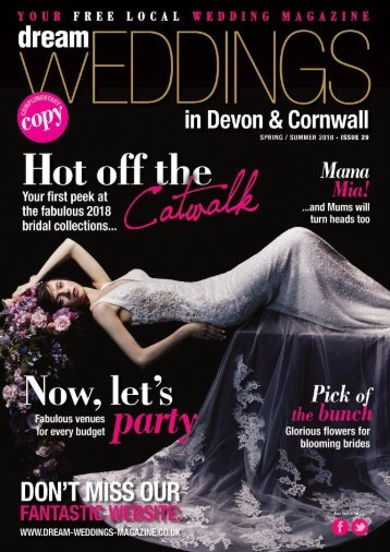 Dream Weddings Magazine - Devon & Cornwall - issue.29