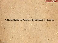 A Quick Guide to Paintless Dent Repair in Corona
