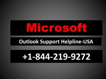 OUTLOOK SUPPORT HELPLINE +1-844-219-9272 USA