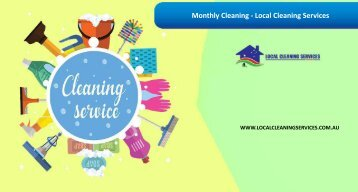Monthly Cleaning - Local Cleaning Services